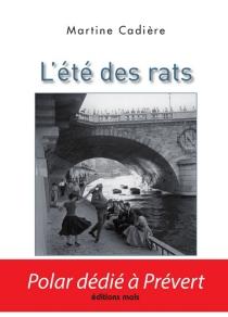 L'été des rats - MartineCadière