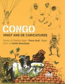 Congo : vingt ans de caricatures - Kash