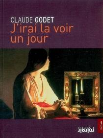 J'irai la voir un jour - ClaudeGodet