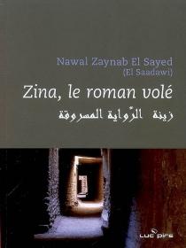 Zina : le roman volé - HoudaBen Ghacham