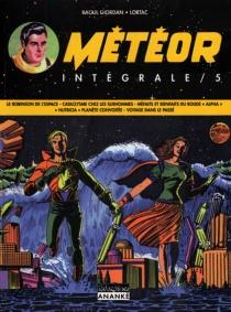 Météor : intégrale | Volume 5 - RaoulGiordan