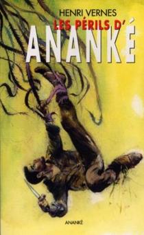 Les périls d'Ananké - RenéFollet
