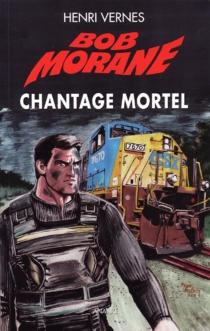 Bob Morane| Le piège infernal - HenriVernes