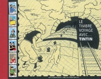 Le timbre voyage avec... Tintin - Jean-MichelCoblence
