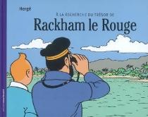 A la recherche du trésor de Rackham le Rouge - Hergé