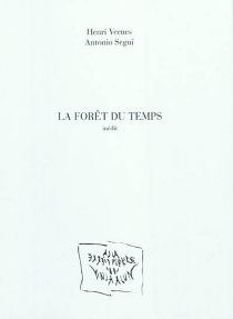 La forêt du temps : inédit - AntonioSeguí