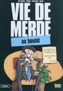 Vie de merde - Mr Choubi