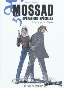 Mossad : opérations spéciales - Jean-ClaudeBartoll