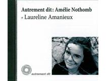 Autrement dit : Amélie Nothomb - LaurelineAmanieux