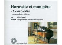 Horowitz et mon père : roman en lecture intégrale - AlexisSalatko