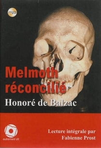 Melmoth réconcilié - Honoré deBalzac