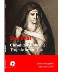 Chronique italienne : Trop de faveur tue - Stendhal