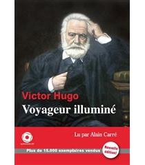 Voyageur illuminé - VictorHugo