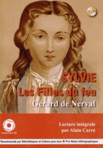Les filles du feu, Sylvie - Gérard deNerval