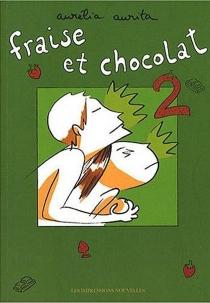 Fraise et chocolat - AuréliaAurita