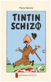 Tintin schizo - PierreSterckx