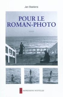 Pour le roman-photo : essai - Jan Baetens