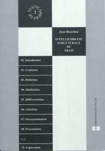 Intelligibilité structurale du trait : accompagné de Textica 1, 2, 3 - JeanRicardou