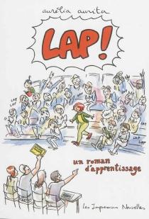 Lap ! : un roman d'apprentissage - AuréliaAurita