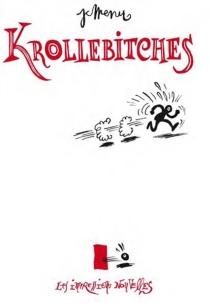 Krollebitches : de Franquin à Gébé - Jean-ChristopheMenu