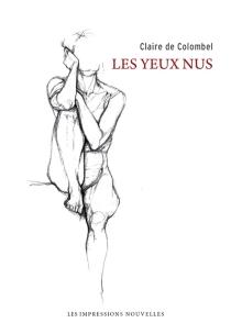 Les yeux nus - Claire deColombel