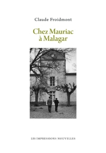 Chez Mauriac à Malagar - ClaudeFroidmont