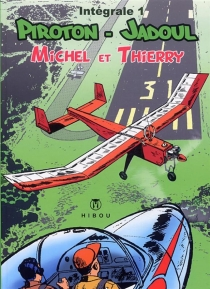Michel et Thierry : intégrale - CharlesJadoul
