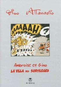 Ambroise et Gino : la villa des sortilèges - DinoAttanasio