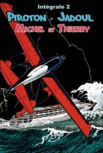 Michel et Thierry : intégrale | Volume 2 - CharlesJadoul