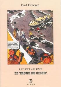 Luc et Laplume : le trône de Gilgit - FredFuncken