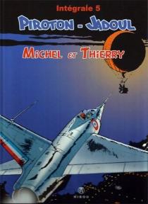 Michel et Thierry : intégrale | Volume 5 - CharlesJadoul