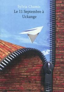 Le 11 septembre à Uckange - SylviaChamis