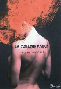 La couleur fauve - AlainMonderer