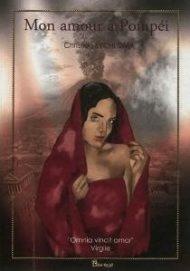 Mon amour à Pompéi - ChristianEychloma