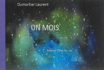 Un mois - Laurent Dumortier