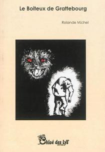 Le boiteux de Grattebourg - RolandeMichel