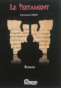 Le testament - EmmanuelSerdet