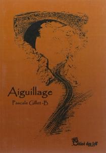 Aiguillage - PascaleGillet-B