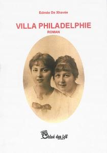 Villa Philadelphie - EdméeDe Xhavée