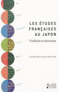 Les études françaises au Japon : tradition et renouveau -