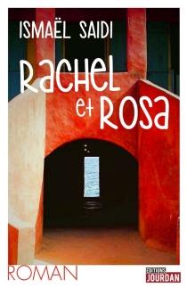 Rachel et Rosa - IsmaëlSaidi