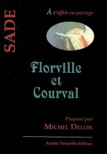 Florville et Courval ou Le fatalisme - Donatien Alphonse François deSade