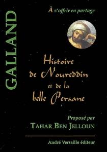 Histoire de Noureddin et de la belle Persane : conte tiré des Mille et une nuits -