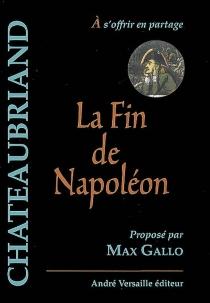 La fin de Napoléon - François René deChateaubriand