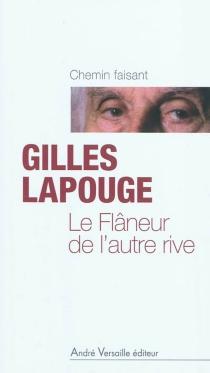 Le flâneur de l'autre rive - GillesLapouge