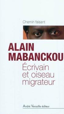 Ecrivain et oiseau migrateur - AlainMabanckou