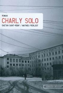 Charly solo - MathieuPierloot