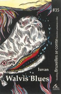 Walvis blues - Luvan