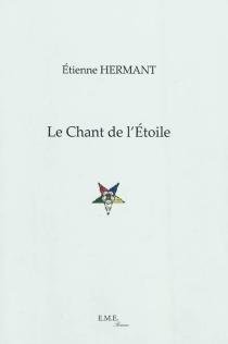 Le chant de l'étoile - EtienneHermant