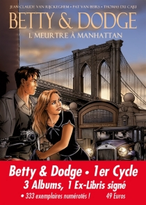 Betty et Dodge : 1er cycle : 3 albums, 1 ex-libris signé - Thomas Du Caju